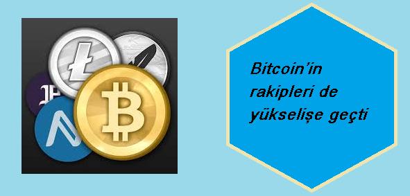 bitcoin rakipleri de yükselişe geçti