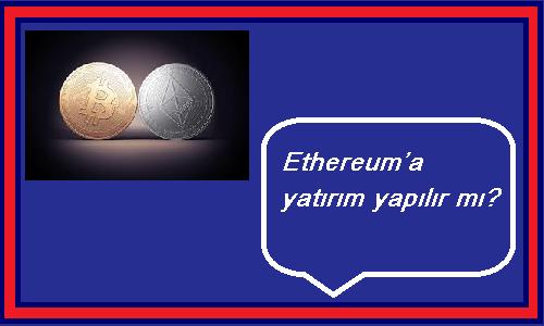 ethereum yatırım