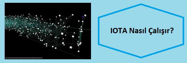 iota nasıl çalışır